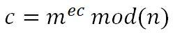 c=m^(ec) mod(n)